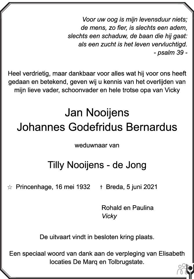Overlijdensbericht van Jan (Johannes Godefridus Bernardus) Nooijens in BN DeStem