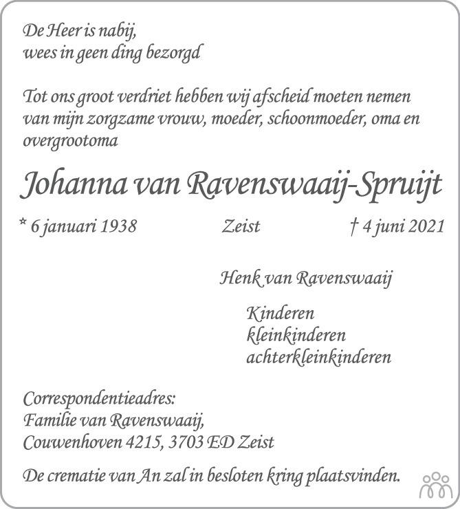 Overlijdensbericht van Johanna van Ravenswaaij-Spruijt in De Nieuwsbode