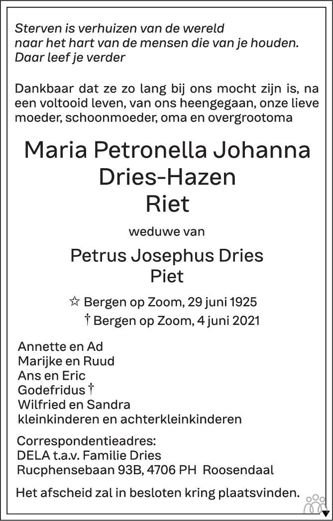 Overlijdensbericht van Maria Petronella Johanna (Riet) Dries-Hazen in BN DeStem