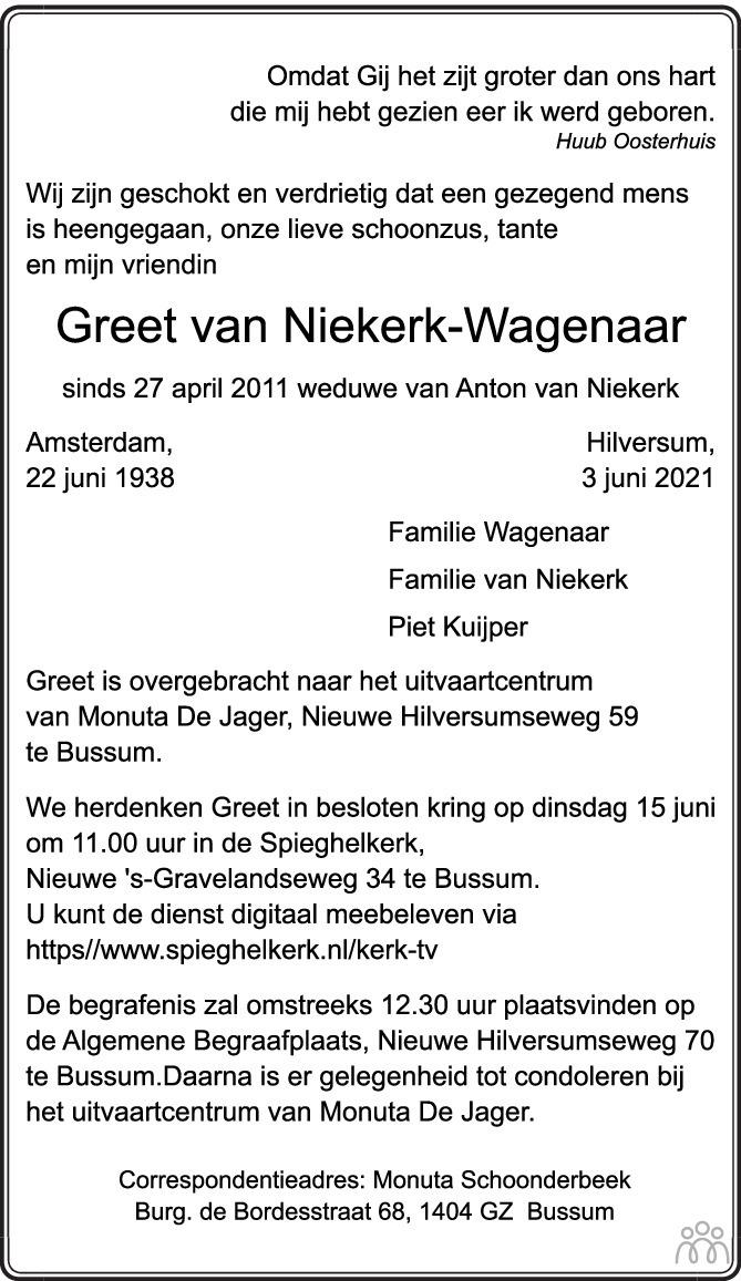 Overlijdensbericht van Greet van Niekerk-Wagenaar in Trouw