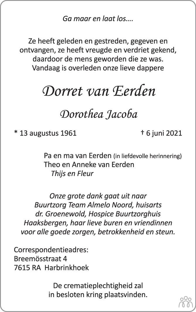 Overlijdensbericht van Dorret (Dorothea Jacoba) van Eerden in Tubantia