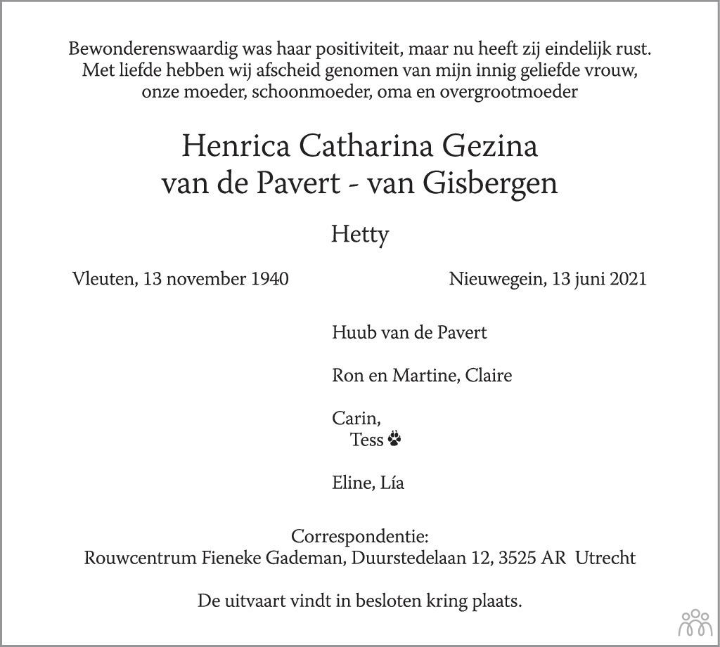 Overlijdensbericht van Henrica Catharina Gezina (Hetty) van de Pavert-van Gisbergen in AD Algemeen Dagblad