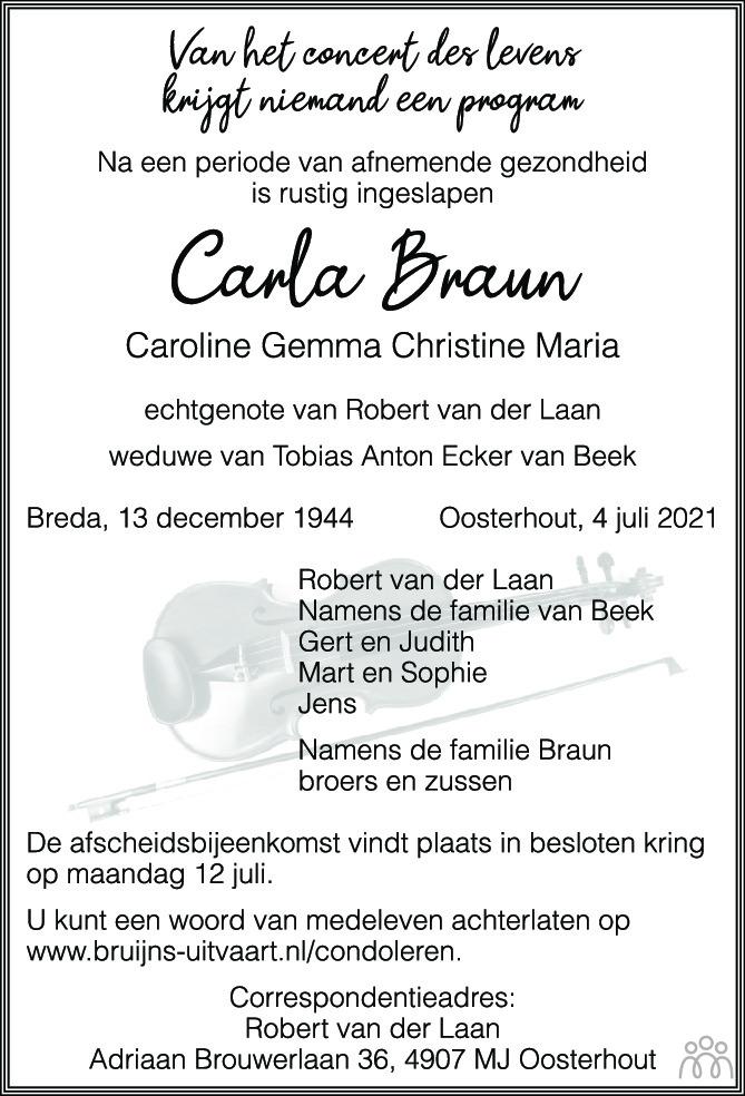 Overlijdensbericht van Carla (Caroline Gemma Christine Maria) van der Laan-Braun in BN DeStem