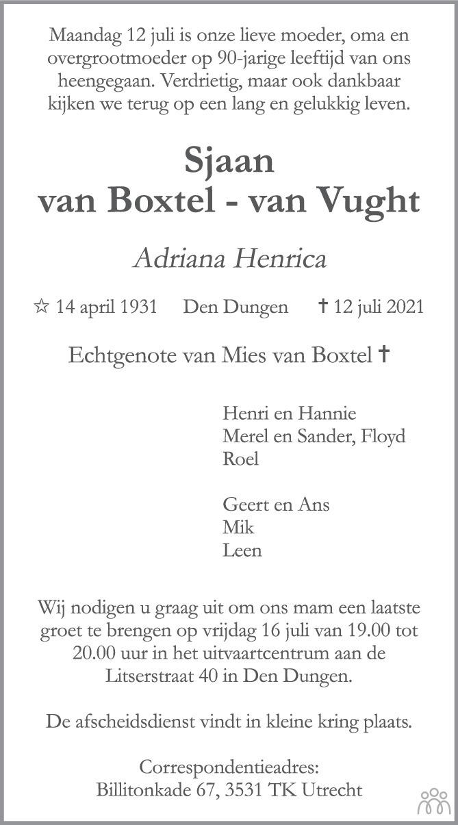 Overlijdensbericht van Sjaan (Adriana Henrica) van Boxtel-van Vught in Brabants Dagblad