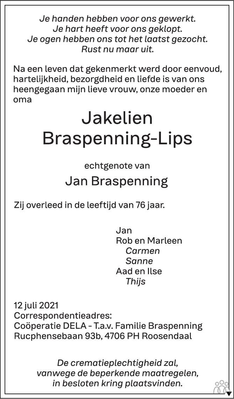 Overlijdensbericht van Jakelien Braspenning-Lips in BN DeStem