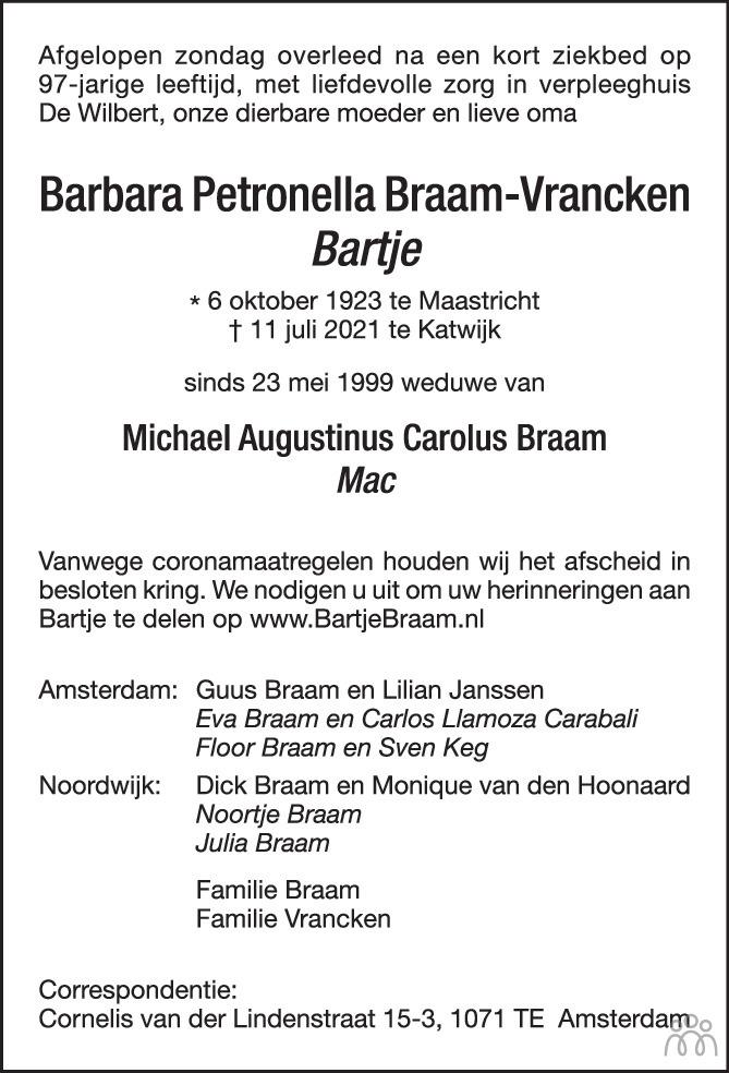 Overlijdensbericht van Barbara Petronella (Bartje) Braam-Vrancken in BN DeStem
