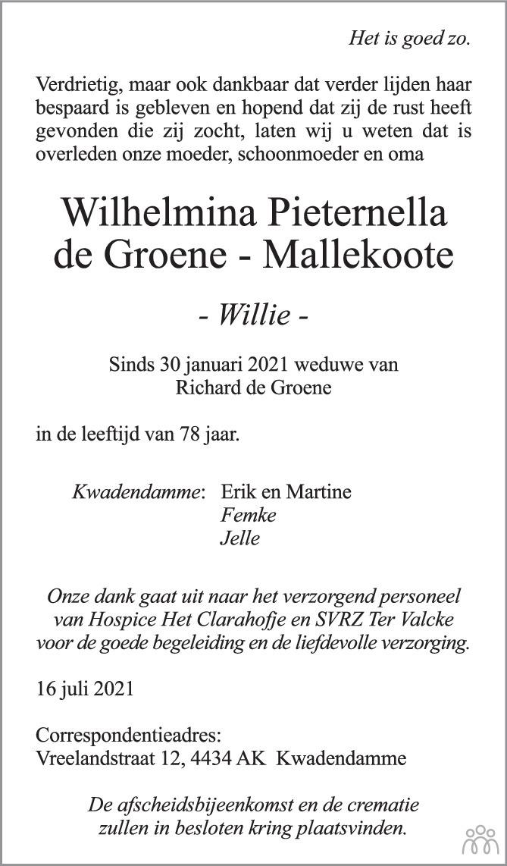Overlijdensbericht van Wilhelmina Pieternella (Willie) de Groene-Mallekoote in PZC Provinciale Zeeuwse Courant