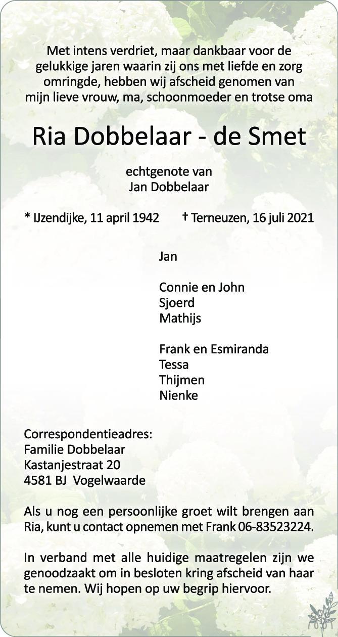Overlijdensbericht van Ria Dobbelaar-de Smet in PZC Provinciale Zeeuwse Courant