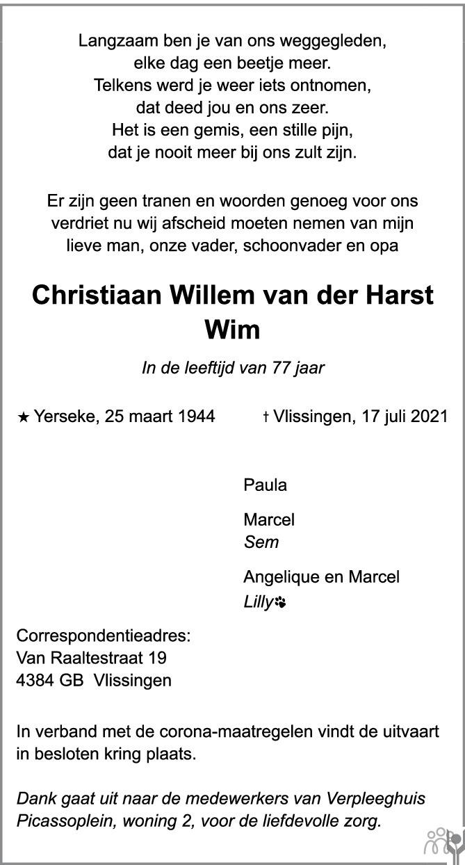 Overlijdensbericht van Christiaan Willem (Wim) van der Harst in PZC Provinciale Zeeuwse Courant