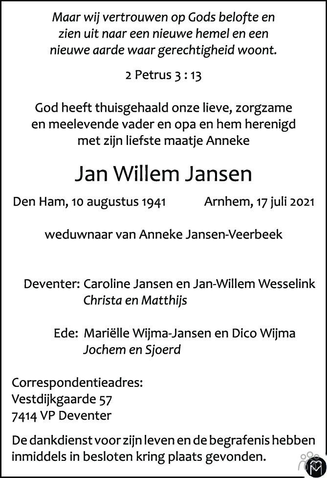 Overlijdensbericht van Jan Willem Jansen in Wageningen / Bennekom / Renkum Cominatie