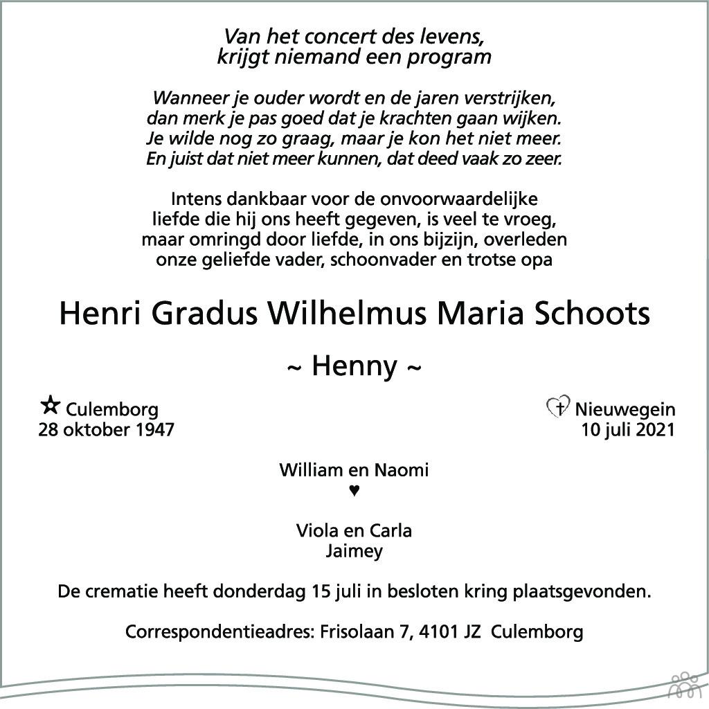 Overlijdensbericht van Henri Gradus Wilhelmus Maria (Henny) Schoots in Zakengids Combinatie
