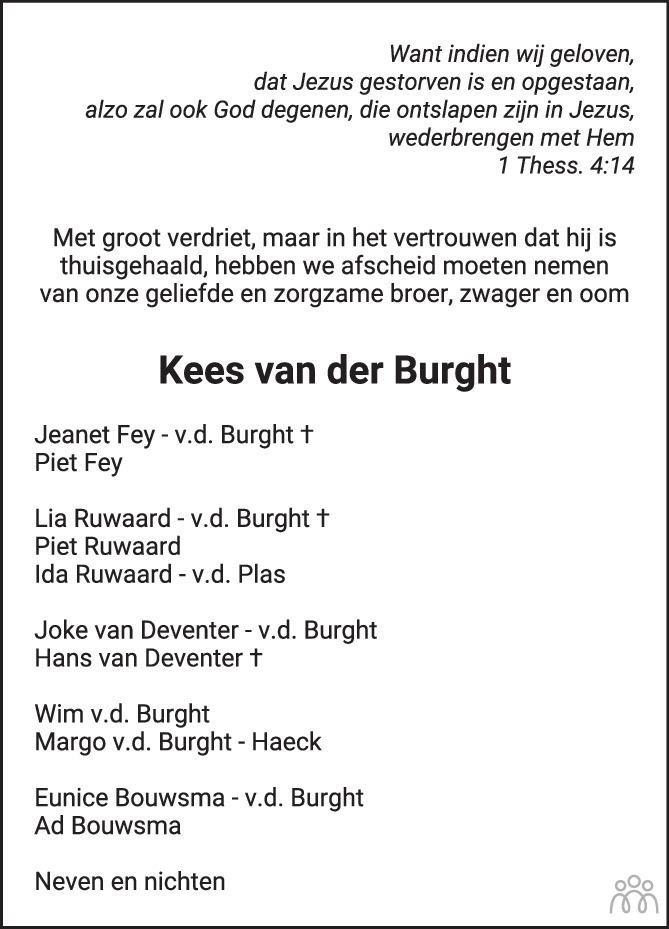 Overlijdensbericht van Kees van der Burght in PZC Provinciale Zeeuwse Courant