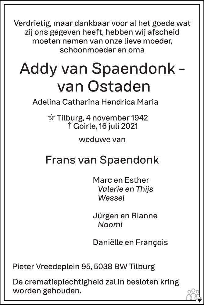 Overlijdensbericht van Addy (Adelina Catharina Hendrica Maria) van Spaendonk-van Ostaden in Brabants Dagblad