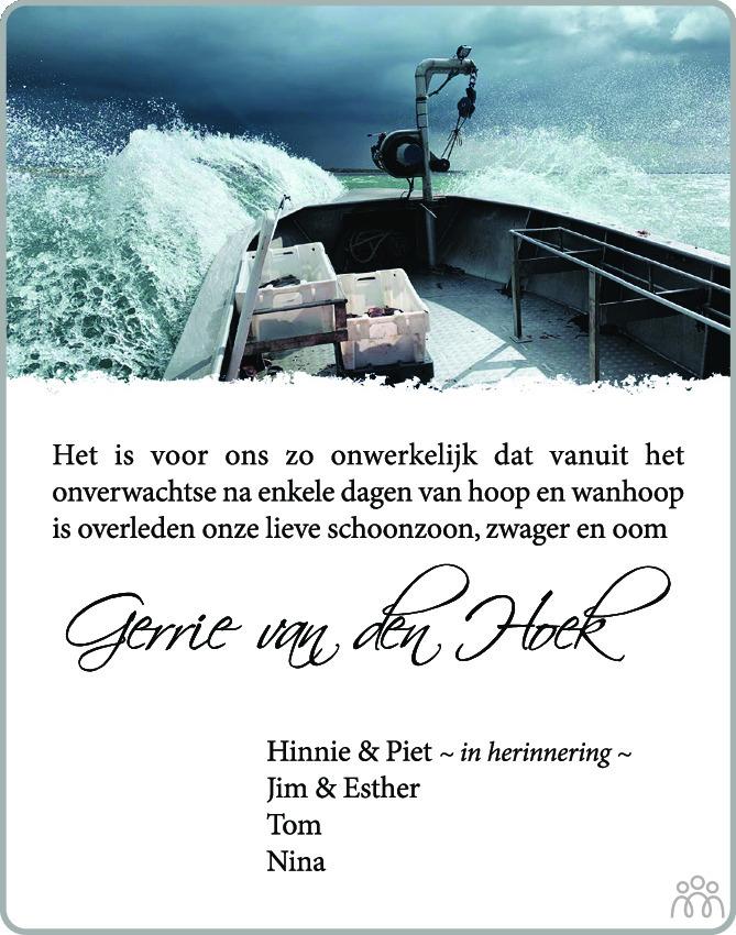 Overlijdensbericht van Gerrie (Gerrit) van den Hoek in PZC Provinciale Zeeuwse Courant