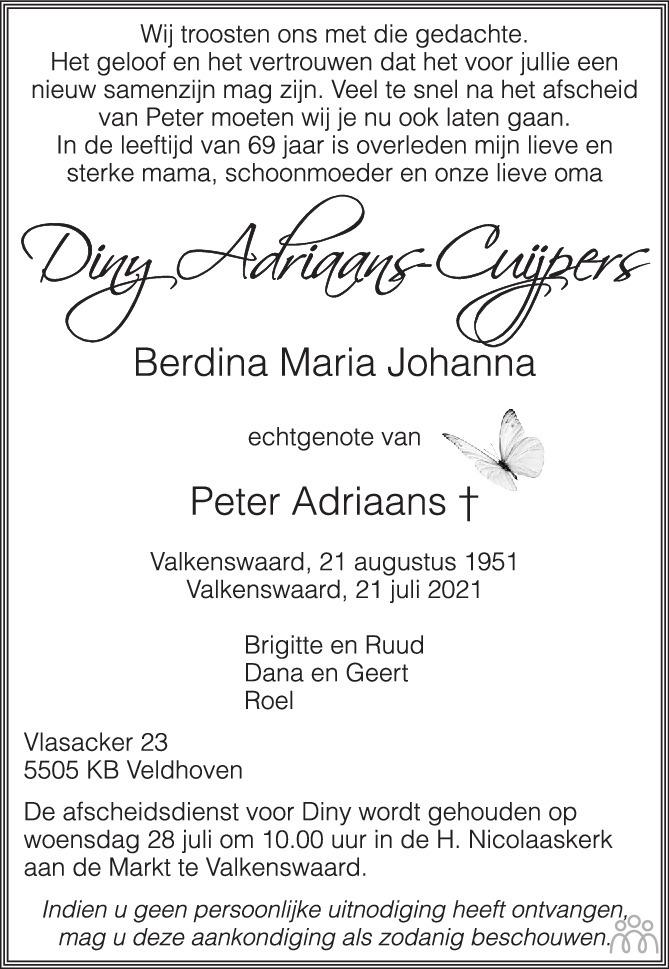 Overlijdensbericht van Diny (Berdina Maria Johanna) Adriaans-Cuijpers in Eindhovens Dagblad