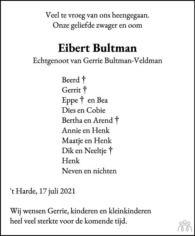 Overlijdensbericht van Eibert Bultman in Huis aan Huis Elburg Oldebroek Nunspeet
