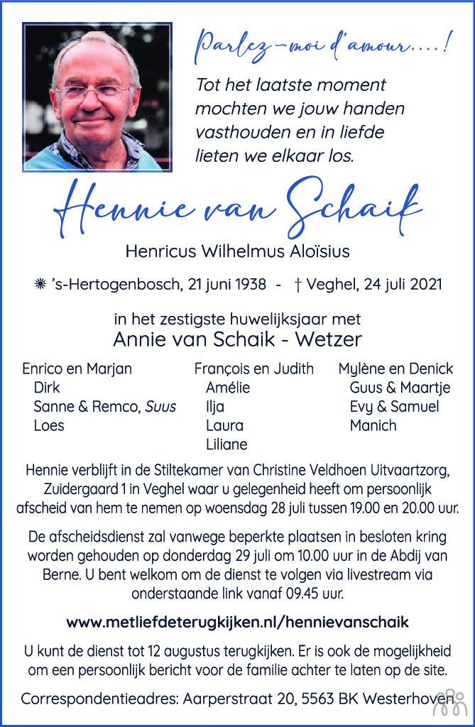 Overlijdensbericht van Hennie (Henricus Wilhelmus Aloïsius) van Schaik in Brabants Dagblad