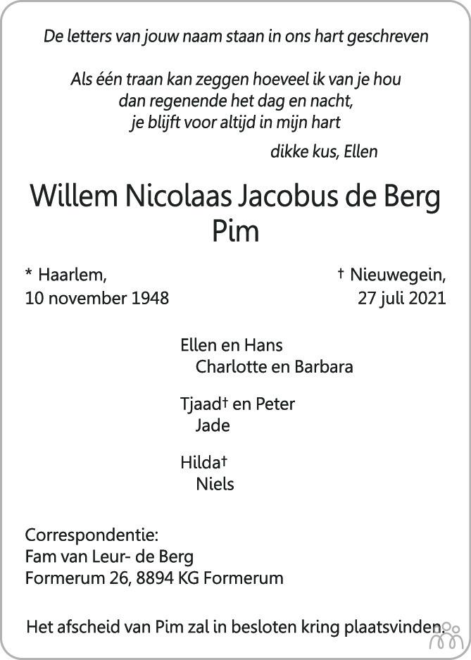 Overlijdensbericht van Willem Nicolaas Jacobus (Pim) de Berg in AD Algemeen Dagblad