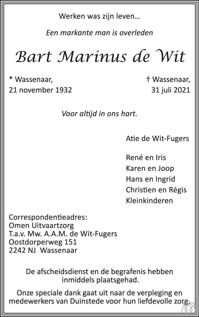 Overlijdensbericht van Bart Marinus de Wit in AD Algemeen Dagblad