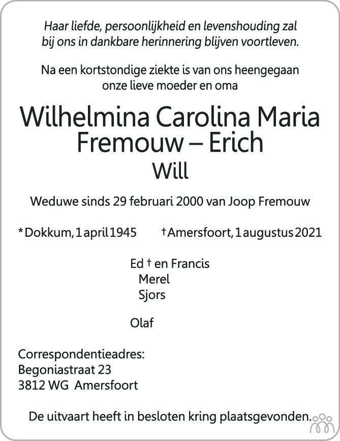 Overlijdensbericht van Wilhelmina Caroltna Marta (Will) Fremouw-Erich in AD Algemeen Dagblad