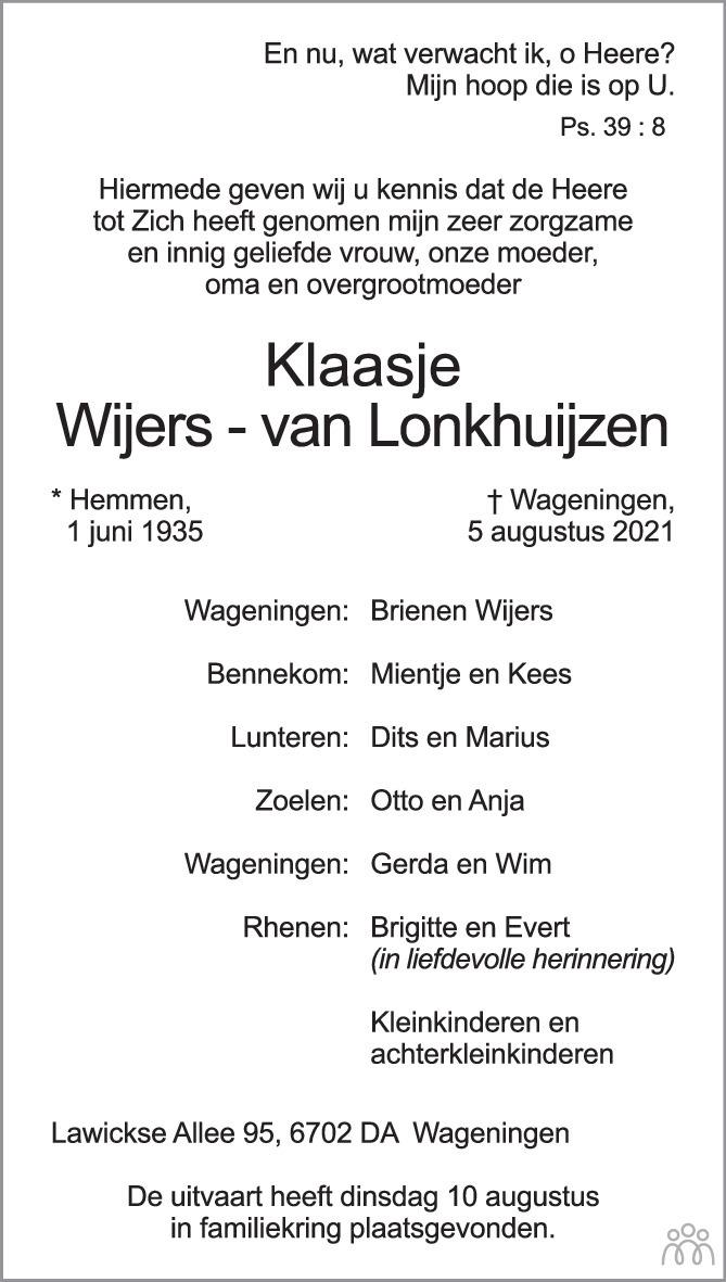 Overlijdensbericht van Klaasje Wijers-van Lonkhuijzen in Wageningen / Bennekom / Renkum Cominatie