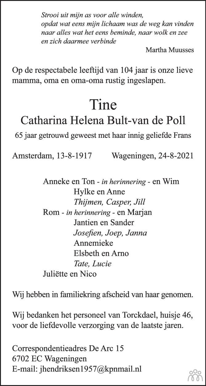 Overlijdensbericht van Tine (Catharina Helena) Bult-van de Poll in Wageningen / Bennekom / Renkum Cominatie