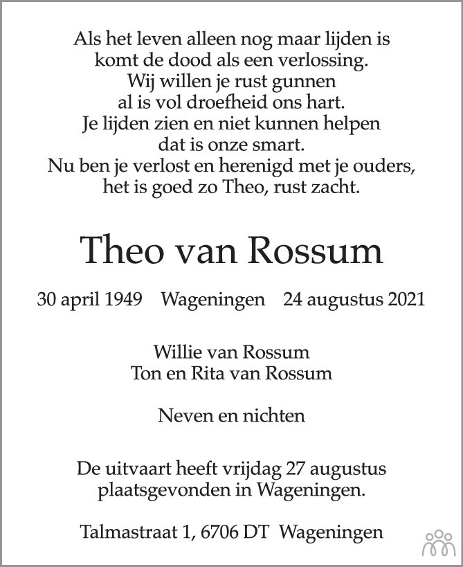 Overlijdensbericht van Theo van Rossum in Wageningen / Bennekom / Renkum Cominatie