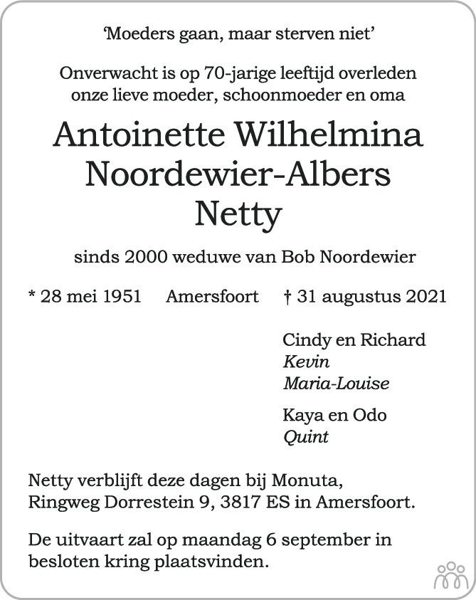Overlijdensbericht van Antoinette Wilhelmina (Netty) Noordewier-Albers in AD Algemeen Dagblad