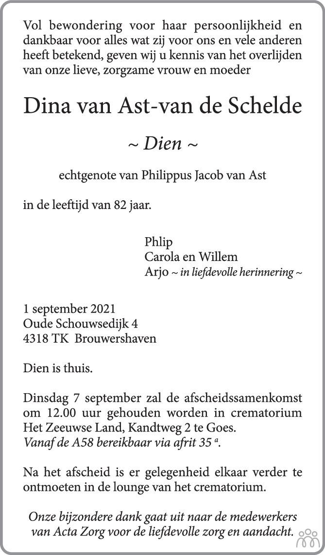 Overlijdensbericht van Dina (Dien) van Ast-van de Schelde in PZC Provinciale Zeeuwse Courant