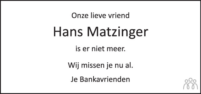 Overlijdensbericht van Hans Matzinger in AD Algemeen Dagblad