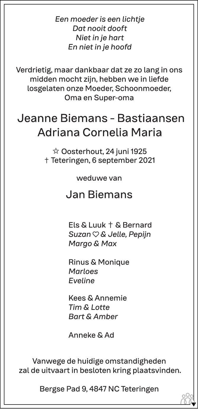 Overlijdensbericht van Jeanne (Adriana Cornelia Maria) Biemans-Bastiaansen in BN DeStem