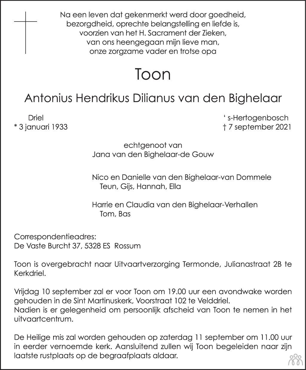 Overlijdensbericht van Antonius Hendrikus Dilianus (Toon) van den Bighelaar in Brabants Dagblad