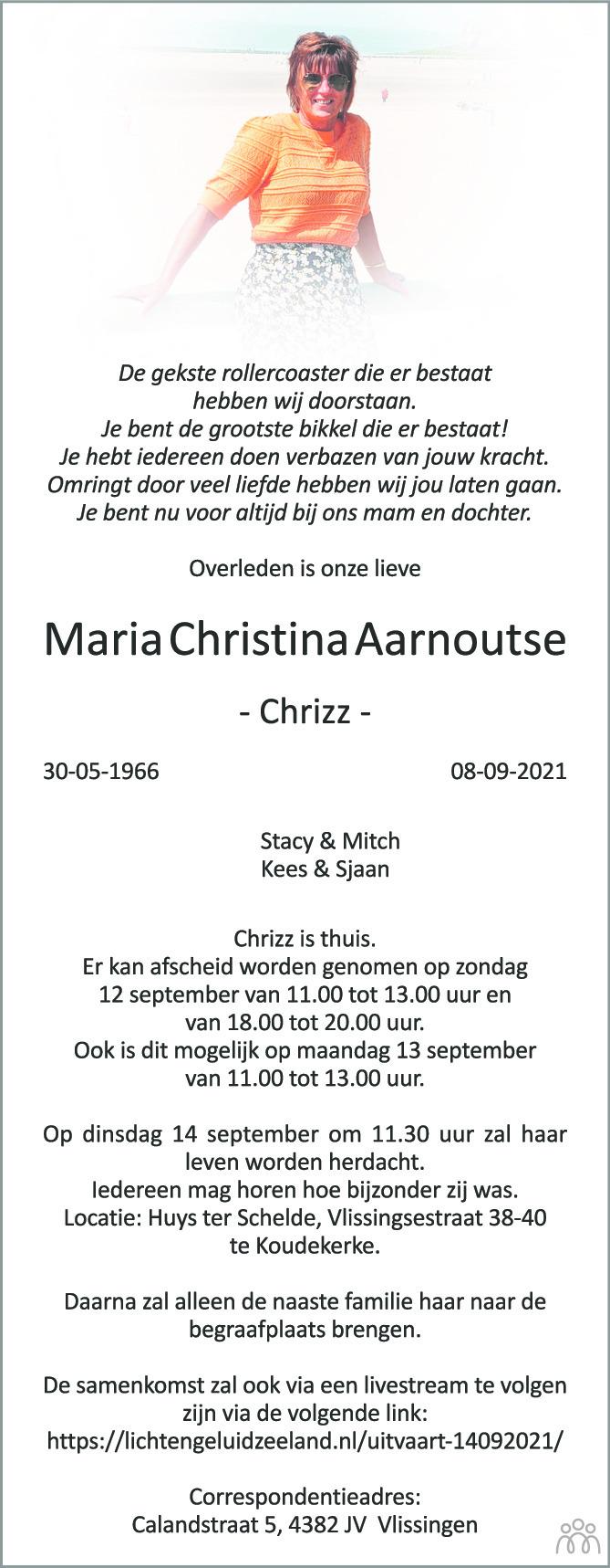 Overlijdensbericht van Maria Christina (Chrizz) Aarnoutse in PZC Provinciale Zeeuwse Courant