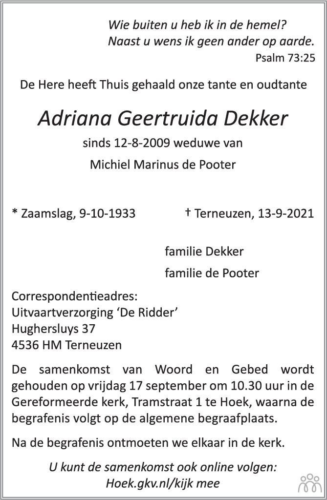 Overlijdensbericht van Adriana Geertruida Dekker in PZC Provinciale Zeeuwse Courant