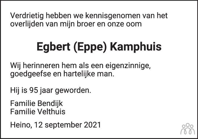 Overlijdensbericht van Egbert (Eppe) Kamphuis in de Stentor