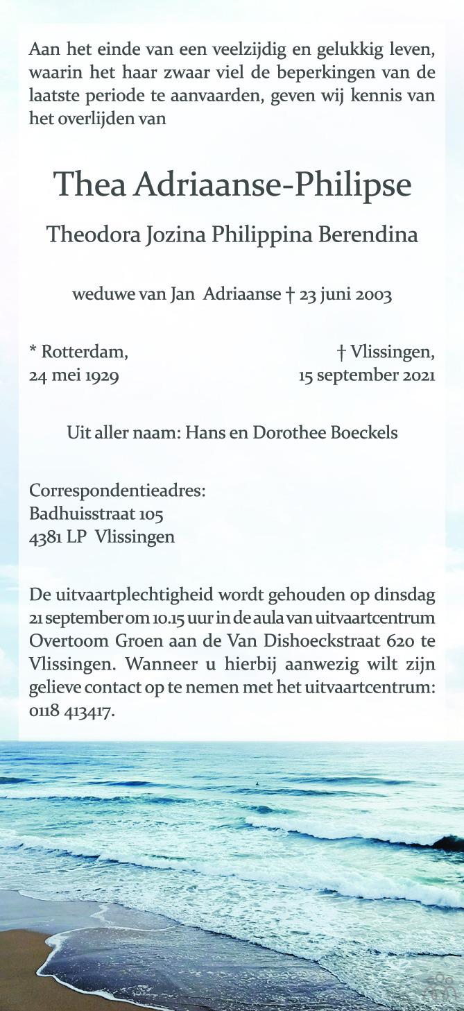 Overlijdensbericht van Thea Adriaanse-Philipse in PZC Provinciale Zeeuwse Courant
