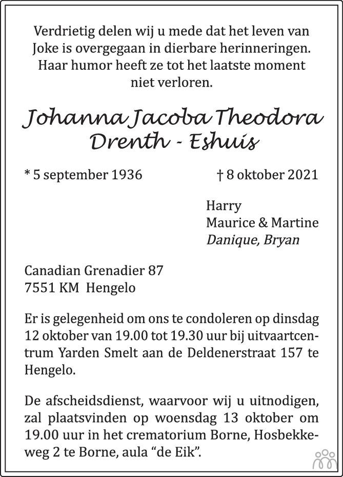 Overlijdensbericht van Joke (Johanna Jacoba Theodora) Drenth-Eshuis in Tubantia