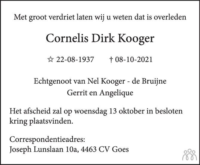 Overlijdensbericht van Cornelis Dirk Kooger in PZC Provinciale Zeeuwse Courant