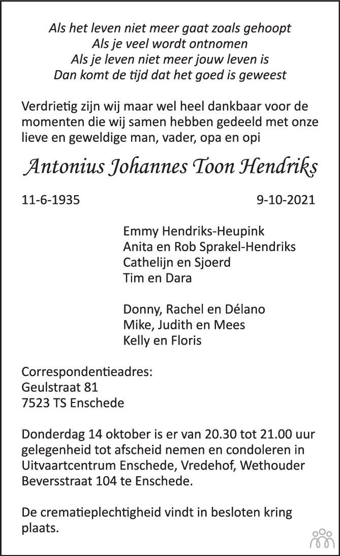 Overlijdensbericht van Antonius Johannes Toon Hendriks in Tubantia