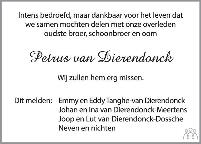 Overlijdensbericht van Petrus Johannes van Dierendonck in PZC Provinciale Zeeuwse Courant