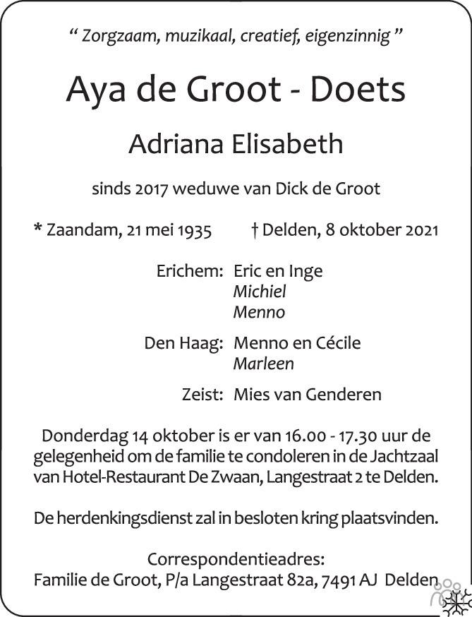 Overlijdensbericht van Aya (Adriana Elisabeth) De Groot -Doets in Tubantia