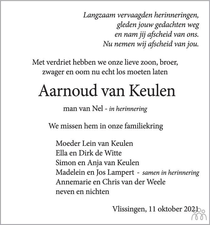 Overlijdensbericht van Aarnoud van Keulen in PZC Provinciale Zeeuwse Courant