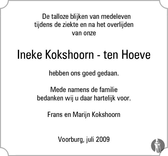 Kokshorn : Ineke Kokshoorn  ten Hoeve overlijdensbericht en condoleances