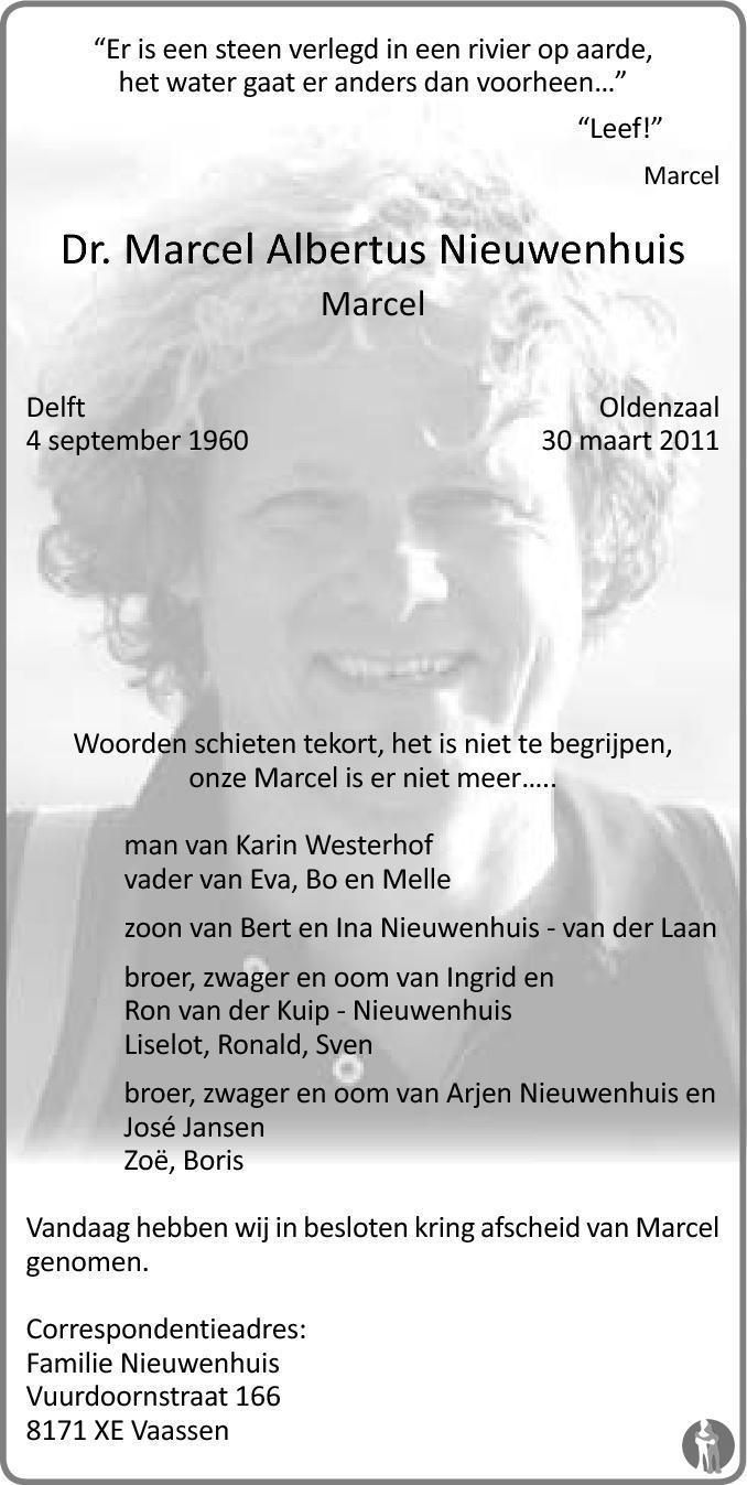 Overlijdensbericht van Marcel Albertus (Marcel) Nieuwenhuis in de Stentor
