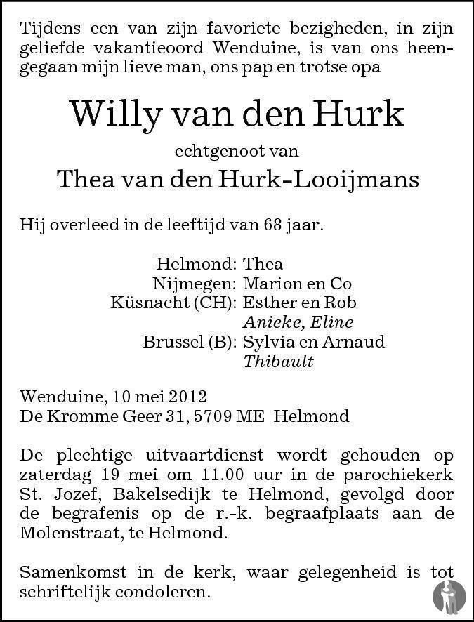 Willy Van Den Hurk 14 05 2012 Overlijdensbericht En Condoleances