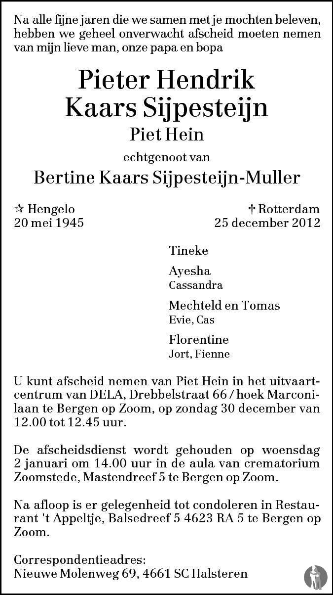 Overlijdensbericht van Pieter Hendrik (Piet Hein) Kaars Sijpesteijn  in BN DeStem