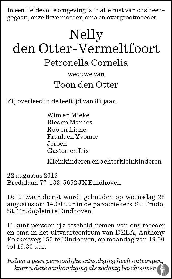 Overlijdensbericht van Petronella Cornelia (Nelly) den Otter - Vermeltfoort in Eindhovens Dagblad