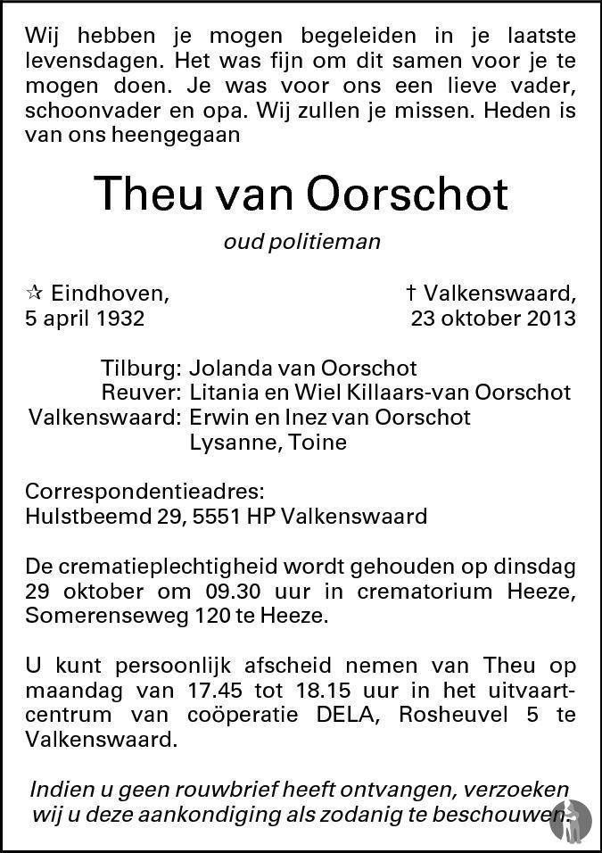 Overlijdensbericht van Theu van Oorschot in Eindhovens Dagblad