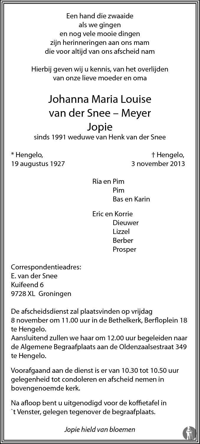Overlijdensbericht van  Johanna Maria Louise (Jopie) van der Snee - Meyer in Tubantia
