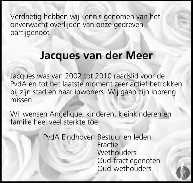 Overlijdensbericht van Jacques van der Meer  in Eindhovens Dagblad